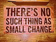 Small-change